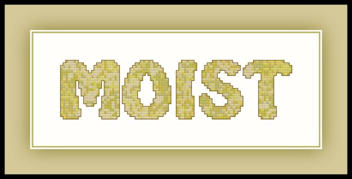 Moist Preview